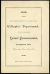 The University of Wooster, Collegiate Department: Fifteenth Annual Commencement