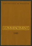 Commencement 1985 The College of Wooster