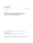 Dendrochronological dating of the Orange Johnson House, Worthington, Ohio