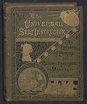 The Universal Self Instructor: An Epitome of Forms and General Reference Manual - Illustrated (Part One) by Albert Ellery Berg