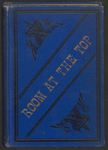 Room at the Top: Or, How to Reach Success, Happiness, Fame and Fortune by A. Craig