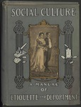 Social Culture: A Manual of Etiquette and Deportment (Part One)