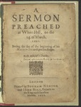 A Sermon Preached at White-Hall on the 24. of March, 1621 : Being the Day of the Beginning of His Majesties Most Gracious Reigne / by the Bishop of S. Dauids