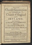 The Form of Church-Government to Be Used in the Church of England and Ireland: Agreed upon by the Lords and Commons Assembled in Parliament, After Advice Had with the Assembly of Divines. Die Martis 29 August. 1648