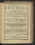 Three Letters, from the Right Honourable Sir Thomas Fairfax, Lieut. Gen. Crvmwell and the Committee Residing in the ARMY. Wherein All the Particulars of the Great Uictory Obtained by Our Forces Against His Majesties, Is Fully Related, Fought the 14 of Iune, 1645 by Fairfax, Thomas Fairfax, Baron, 1612-1671 and Cromwell, Oliver, 1599-1658