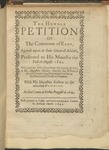 The Humble Petition of the Commons of Kent, Agreed upon at Their Generall Assizes, Presented to His Maiestie the First of August. 1642. with Certaine Instructions from the County of Kent to MR. Augustine Skinner, Whereby the Desires of the Said Countie May Be Presented by Him to the Honourable House of Commons. with His Maiesties Answer to the Aforesaid Petition. at the Court of Yorke, August 4. 1642