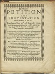 The Humble Petition and Protestation of the County of Kent: Presented the 30th of August, 1642. to the ... Parliament by Sir John Sidley. Wherein They Disclaim That Late, Bold, and Unexampled Petition Sent to His Majestie, Contrived by a Few Malevolent, Ambitious and Loose Persons, and Their Reall Affections to King and Parliament. Together with Sir John Sidleys Speech upon the Presenting of the Said Petition. Also, the Answer of the House of Commons to the Said Petition Delivered by Their Speaker
